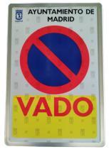 PLACA MATRICULA Y DERIVADOS 22-L834 - PLACA VADO LEY MADRID 300*200*1MM
